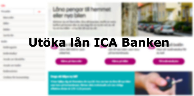 Utöka lån ICA Banken 2018 - Viktigt i år!